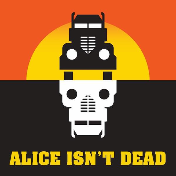 alice isnt dead thriller podcast